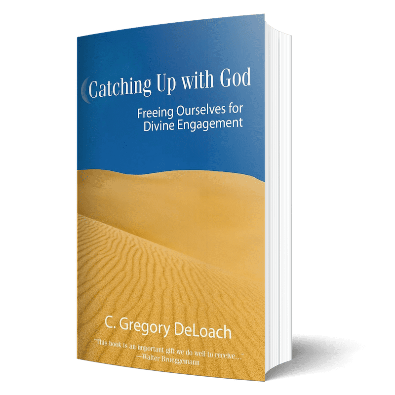 Catching Up With God - Book